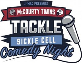 Tackle Sickle Cell Comedy Night Dinner Package
