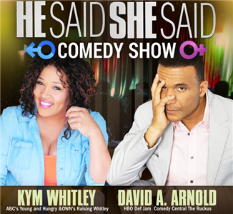 He Said She Said Comedy Show